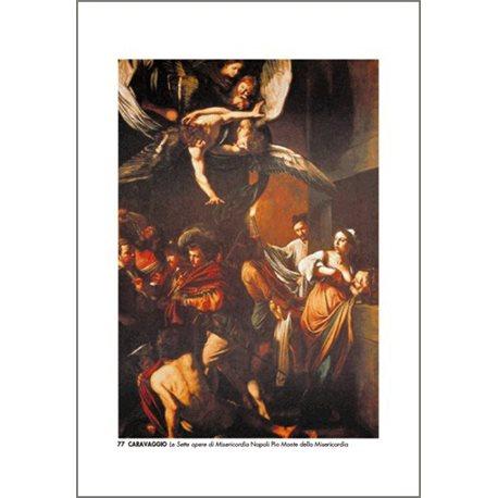 THE SEVEN ACTS OF MERCY Caravaggio - Pio Monte della Misericordia, Naples