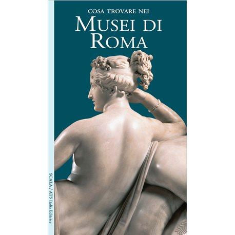 Cosa trovare nei Musei di Roma