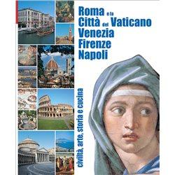 Roma e la Citta' del Vaticano  Venezia - Firenze - Napoli