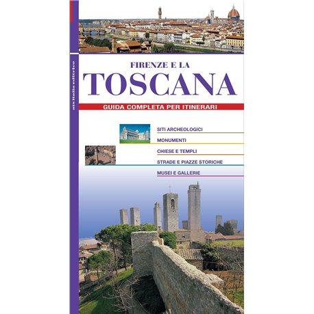 Firenze e la TOSCANA Guida completa per itinerari