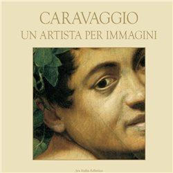 CARAVAGGIO Un artista per immagini