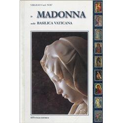 LA MADONNA nella Basilica Vaticana