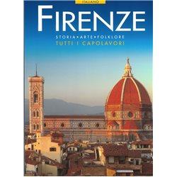 FIRENZE Storia - Arte - Folklore