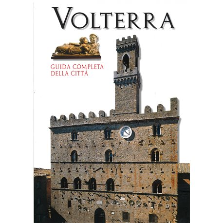 Volterra complete guidebook to the city