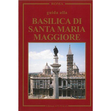 Guide to  BASILICA DI SANTA MARIA MAGGIORE